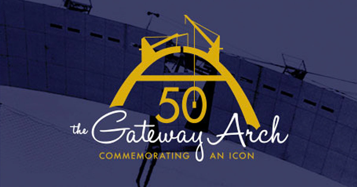 50th Anniversary Celebration at Gateway Arch