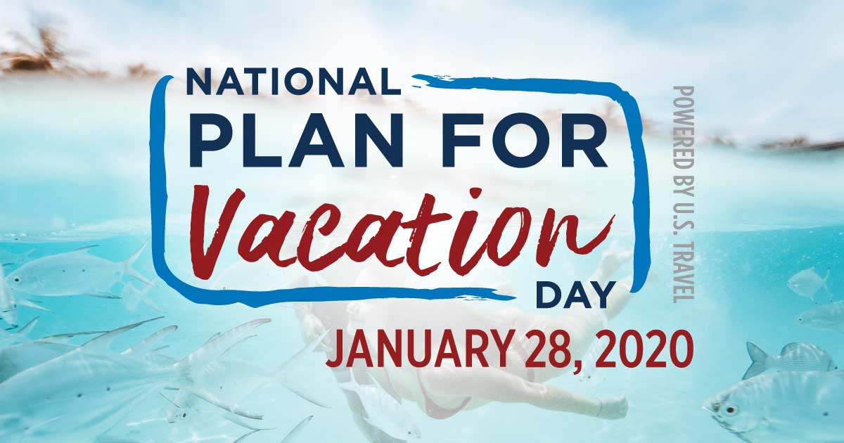 Celebrate National Plan for Vacation Day